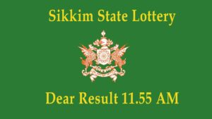 Sikkim State Lottery Sambad (11.55 AM) Result 30.10.2020 Today *Live*