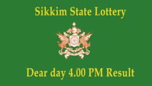 Sikkim State Lottery Sambad (4 PM) Result 30.10.2020 Today *Live*