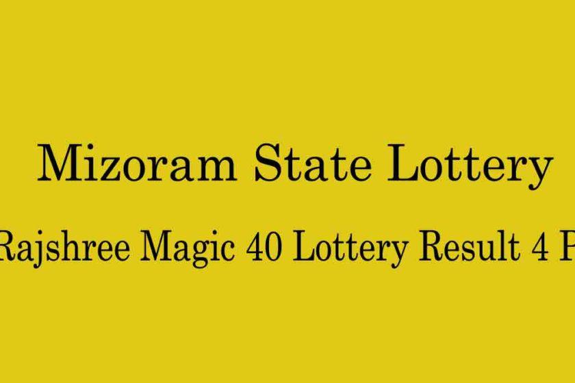 Mizoram Rajshree Magic 40 Lottery Result
