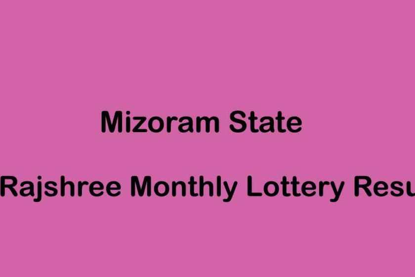 Mizoram State Rajshree Monthly Lottery Result