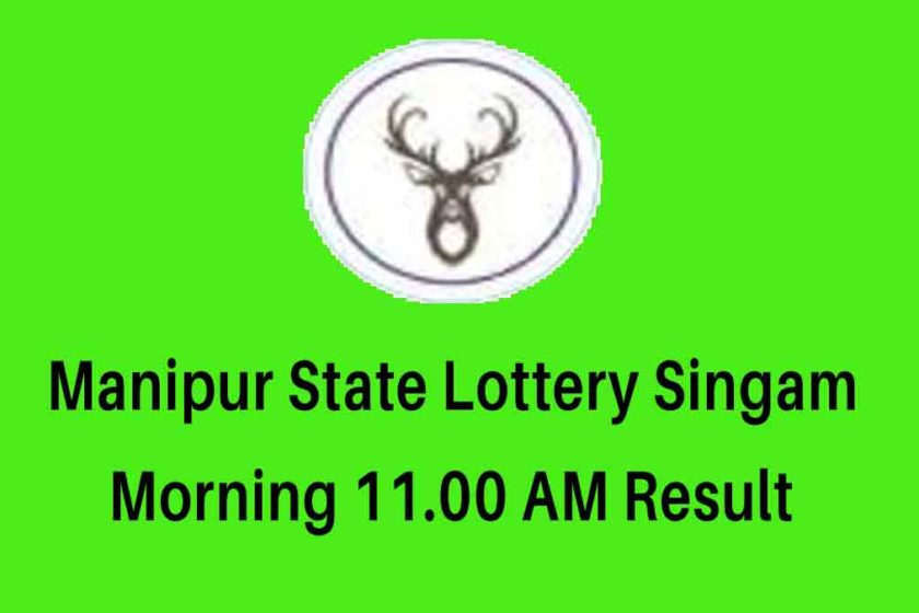 Manipur State Singam Morning Lottery Result 11.00 AM