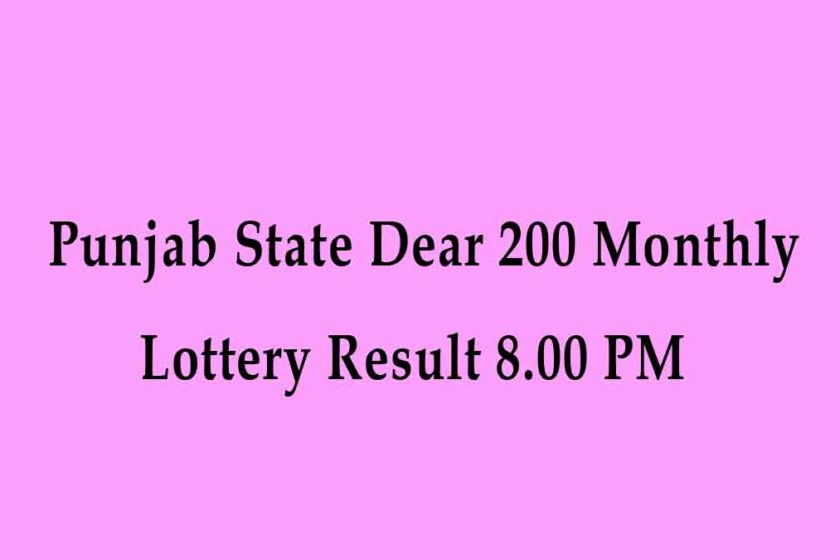 Punjab State Dear 200 Monthly Lottery Result