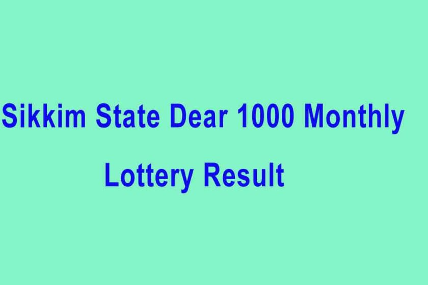 Sikkim State Dear 1000 Monthly Lottery Result