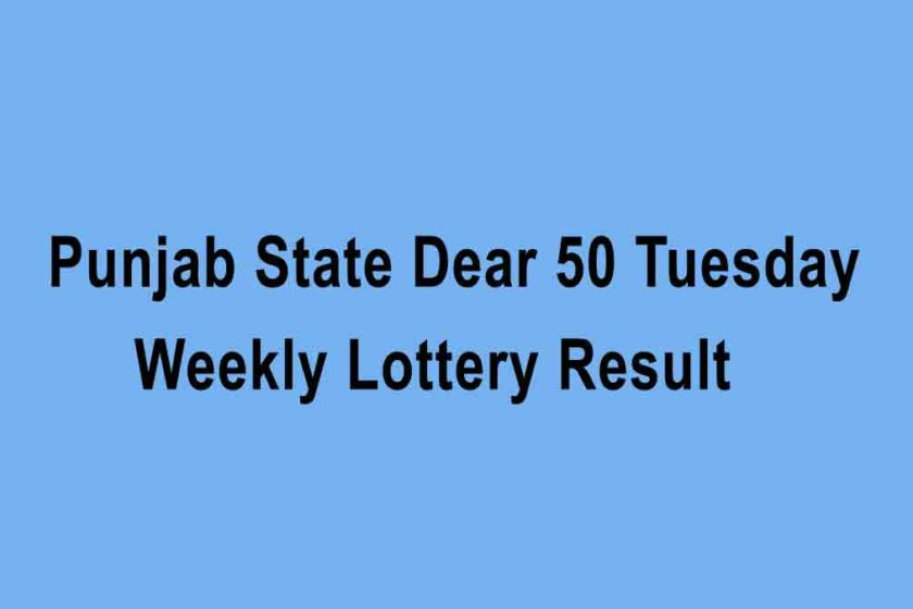 Punjab State Dear 50 Tuesday Weekly Lottery Result
