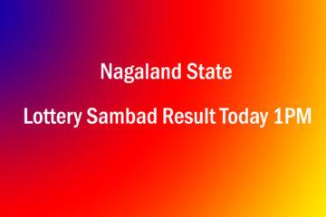 Nagaland State Lottery Sambad 1pm Result